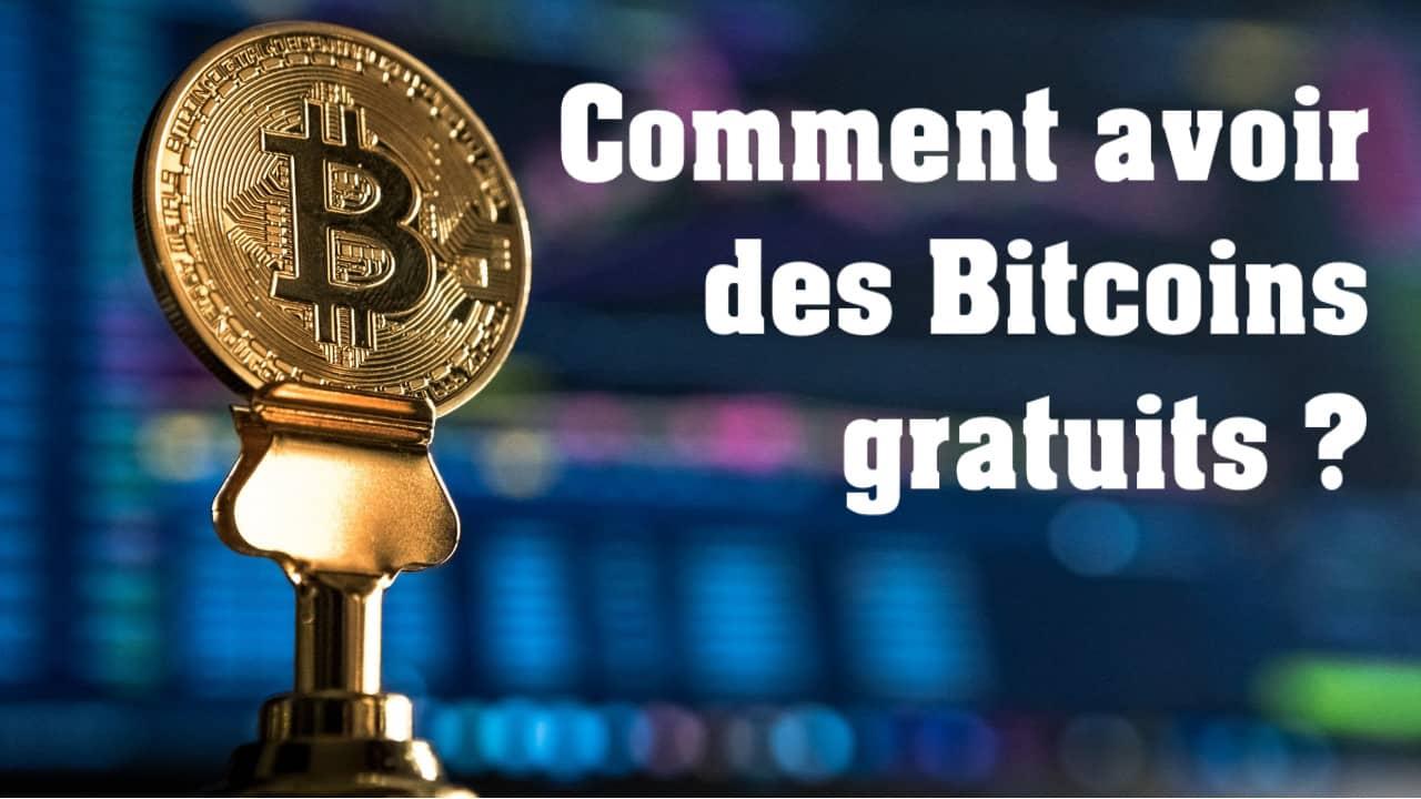 Comment avoir des Bitcoins gratuits ?