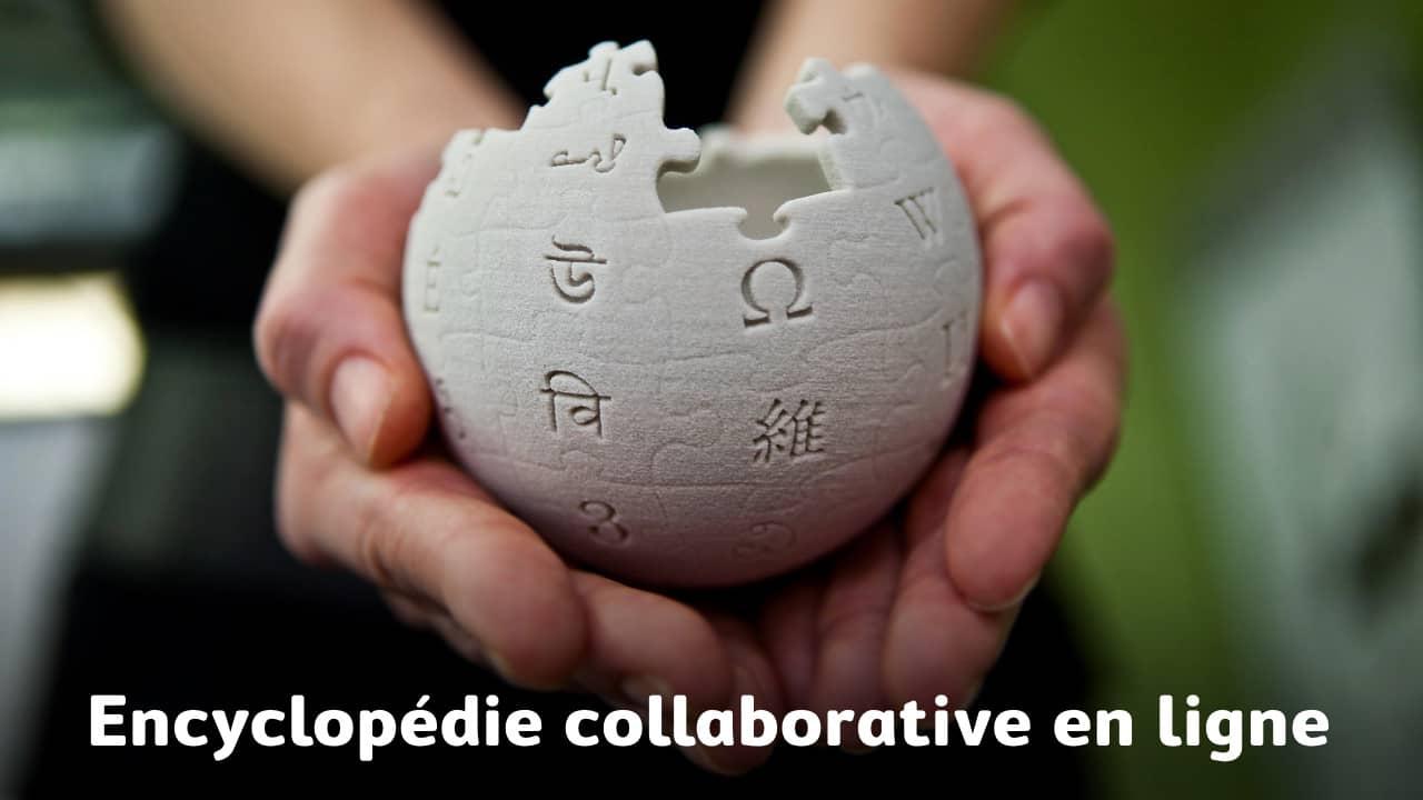 Citez une encyclopédie collaborative en ligne