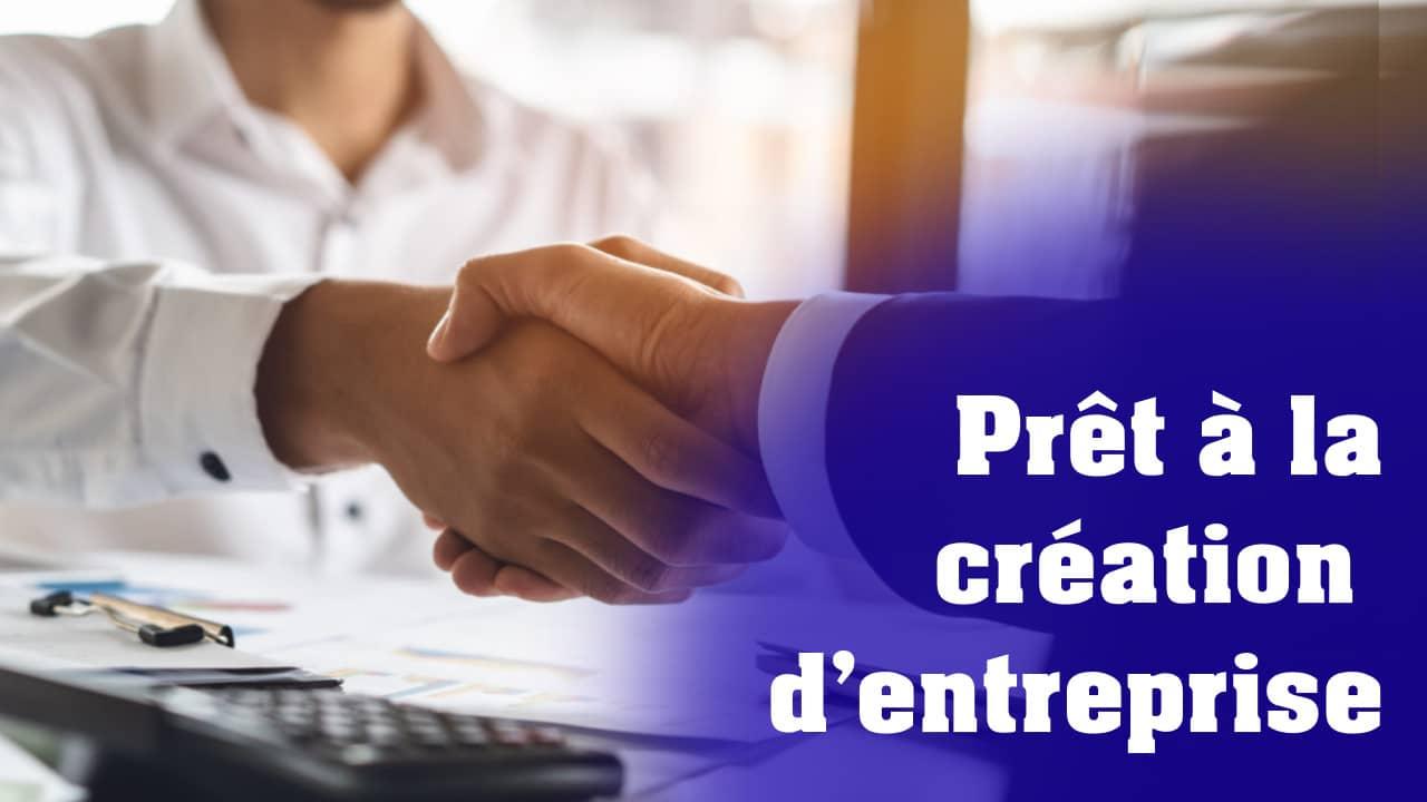 Prêt à la création d'entreprise
